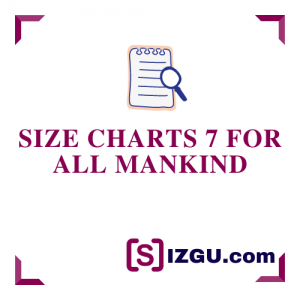 Size Charts 7 for all mankind