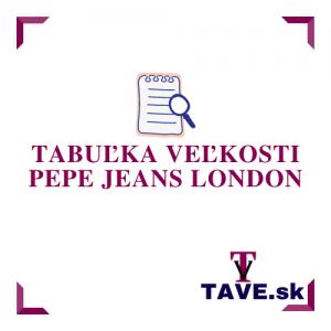 Tabuľka veľkosti Pepe Jeans London
